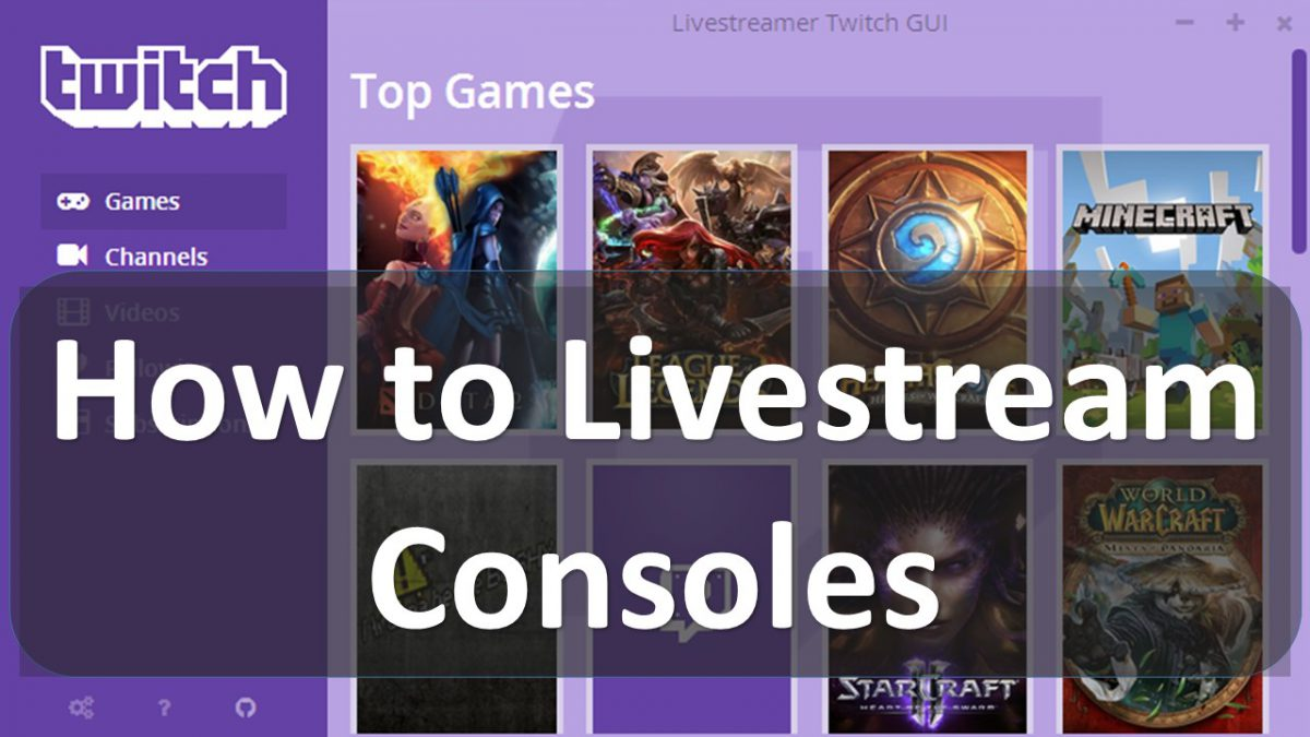 how-to-livestream-consoles